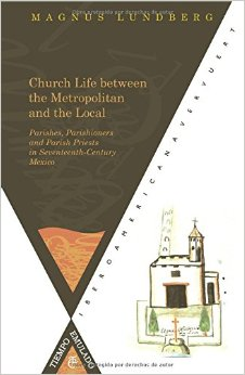 Parish Life in Colonial Mexico